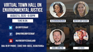 Oakland Virtual Town Hall on Environmental Justice